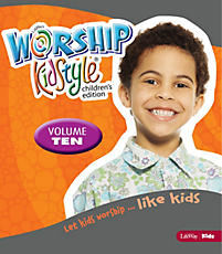 Worship KidStyle: Children's All-In-One Kit Volume 10