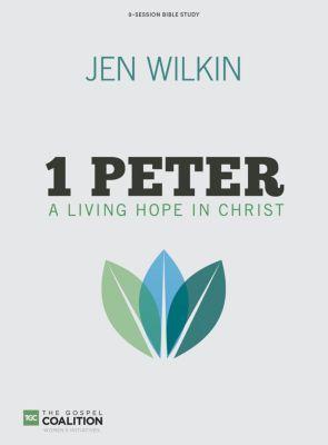 1 Peter Bible Study by Jen Wilkin
