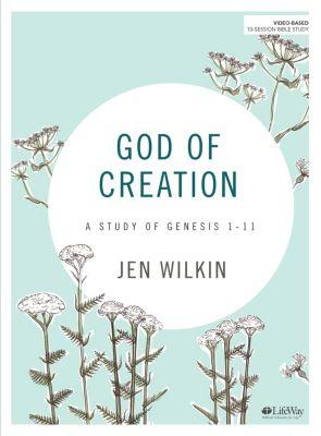 God of Creation Bible Study by Jen Wilkin
