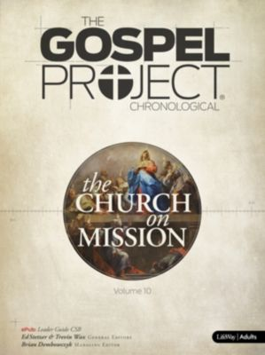 Volume 10: The Church on Mission (until 8/1/2020)