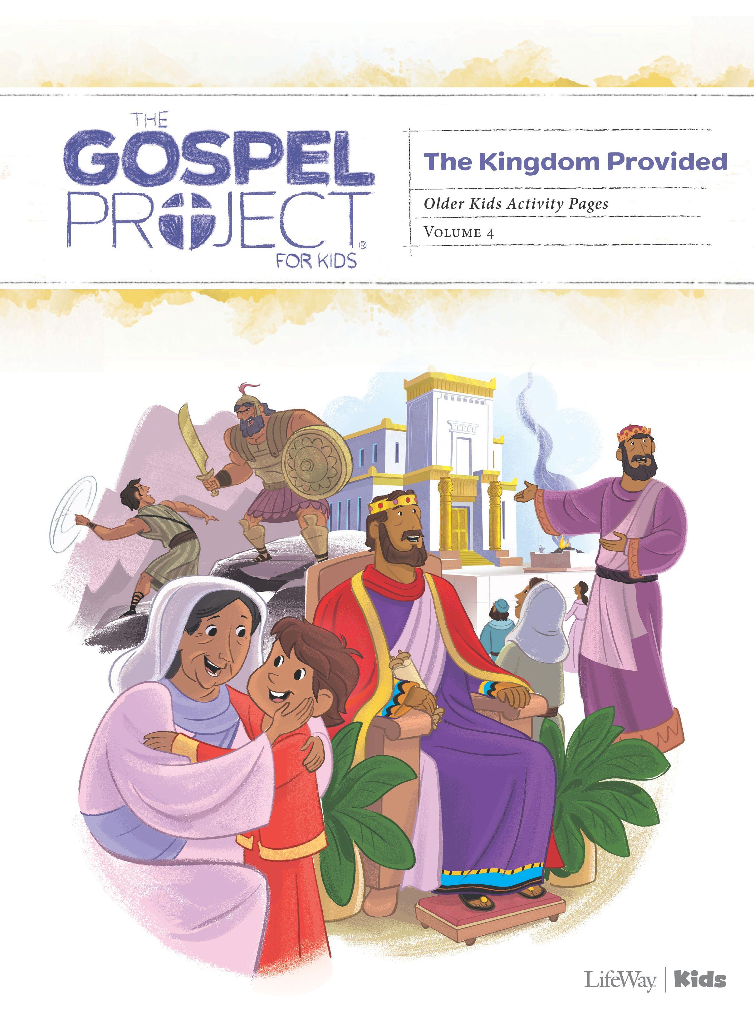 Volume 4: A Kingdom Provided