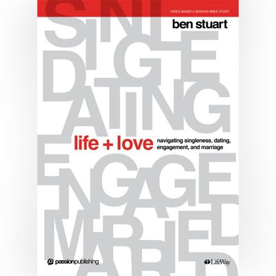 Life and Love Bible Study by Ben Stuart