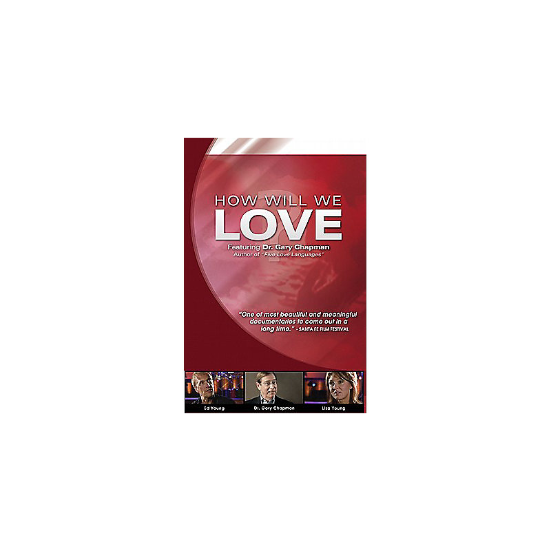 How Will We Love with Dr. Gary Chapman