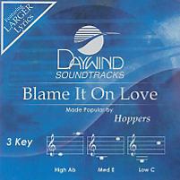 Blame It on Love