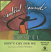 Cece Winans Don T Cry For Me