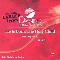 He Is Born, the Holy Child