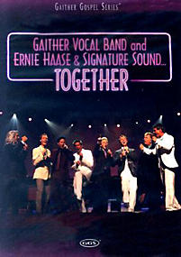 Gaither Vocal Band and Ernie Haase & Signature Sound... Together