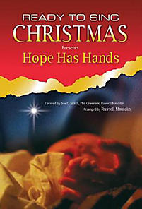 Hope Has Hands; SATB