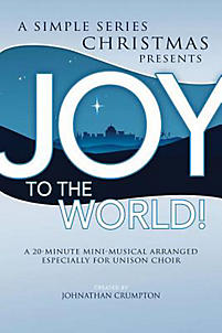 Joy to the World!; Unison/2-Part