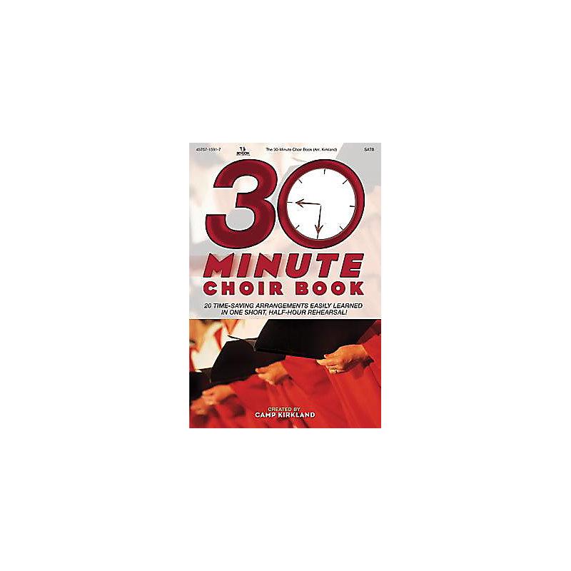 The 30-Minute Choir Book