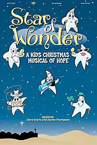 Star of Wonder!; A Kids Christmas Musical of Hope
