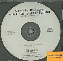 Come Let Us Adore with O Come, All Ye Faithful - Anthem Accompaniment CD
