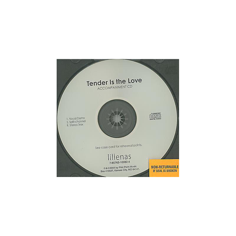 Tender Is the Love - Anthem Accompaniment CD