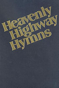 Heavenly Highway Hymns; Shaped-Note Hymnal