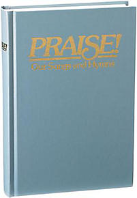 Praise! Our Songs and Hymns; New International Version Responsive Readings