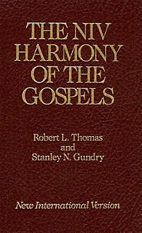 the niv harmony of the gospels with explanations and essays The gospels : authorized king the niv harmony of the gospels : with explanations and essays a revised edition of the john broadus and at robertson harmony.
