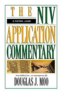The NIV Application Commentary: 2 Peter, Jude