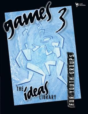 [Book] The Ideas Library: Games 3 for Youth Groups, 0310231795