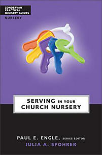 Serving In the Church Nursery