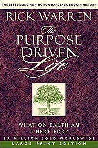 The Purpose Driven Life: Large Print