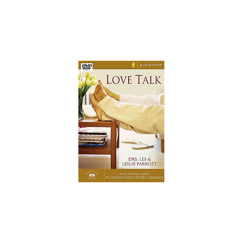 Love Talk: A Six Session Guide to Speaking Each Other's Language