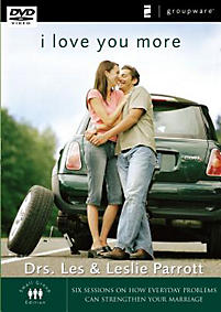 I Love You More: Six Sessions on How Everyday Problems Can Strengthen Your Marriage - DVD
