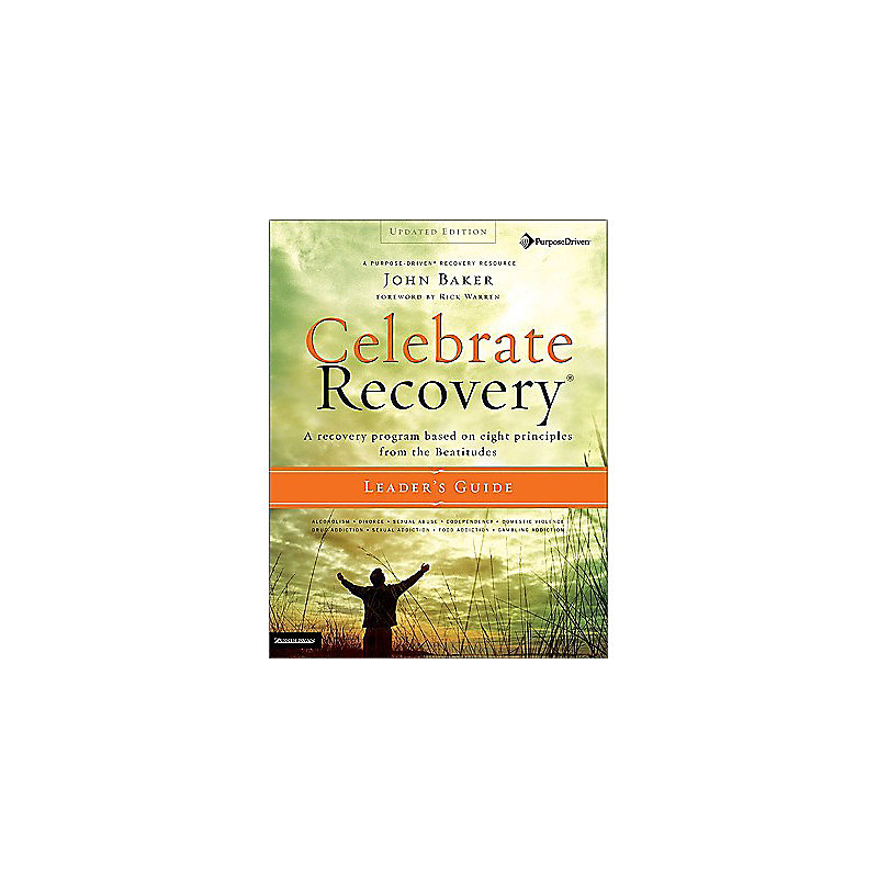 Celebrate Recovery Updated Leader's Guide