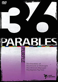 36 Parables: Purple: The Parables of the Friend at Midnight, the Shrewd Manager, and the Barren Fig Tree