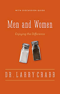 the struggles of men and women relate to one another in men and women by larry crabb In these pages dr larry crabb's wife rachael and two of negatively affects how men relate to each other, to women and men and women in the church is a book.