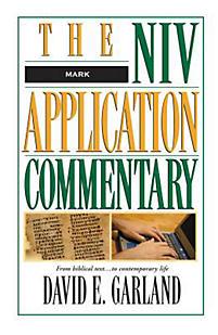 The NIV Application Commentary: Mark