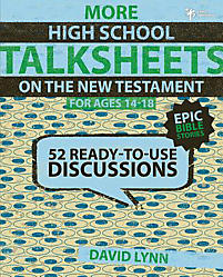 HIGH SCHOOL TALKSHEETS ON NEW TESTAMENT EPIC BIBLE STORIES 52 By Lynn David