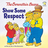 Berenstain Bears Show Some Respect