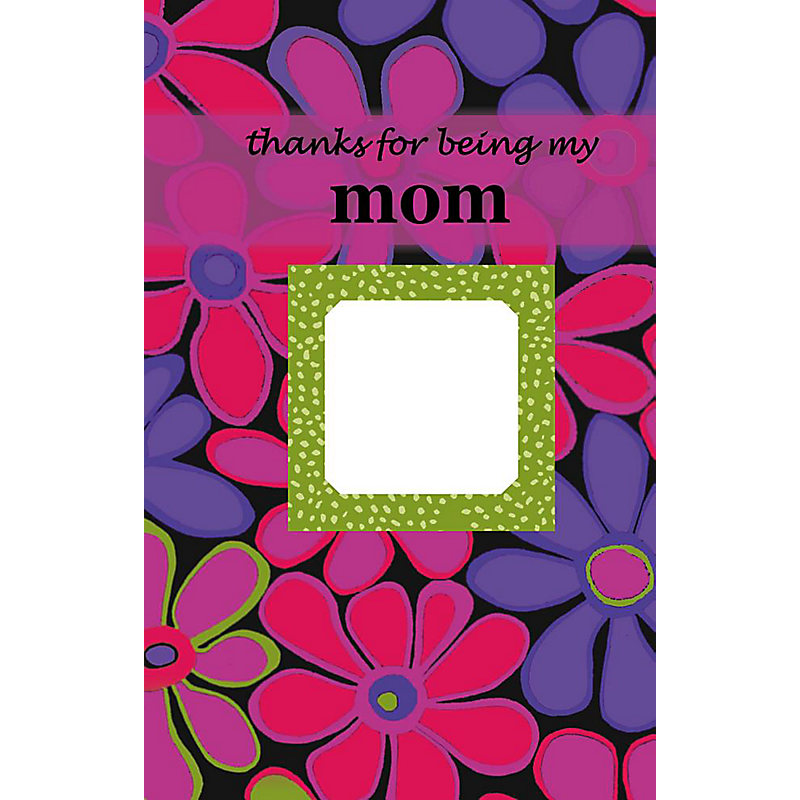 Thanks for Being My Mom