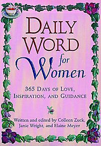 Daily Word for Women: 365 Days of Love, Inspiration, and Guidance ...