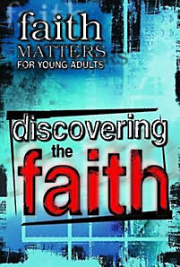 Discovering the Faith
