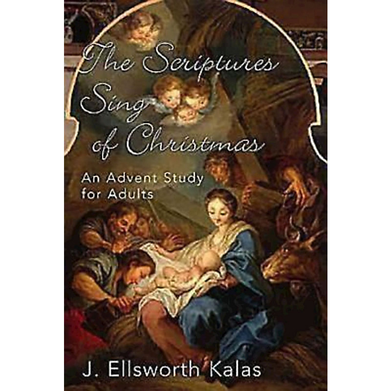 The Scriptures Sing of Christmas