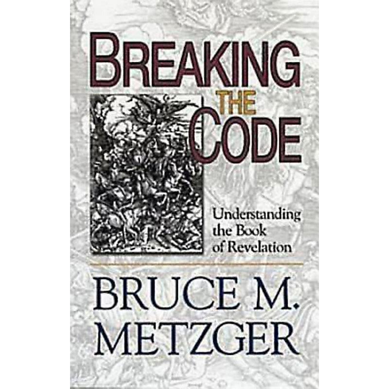 Breaking the Code Leader's Guide: Understanding the Book of Revelation