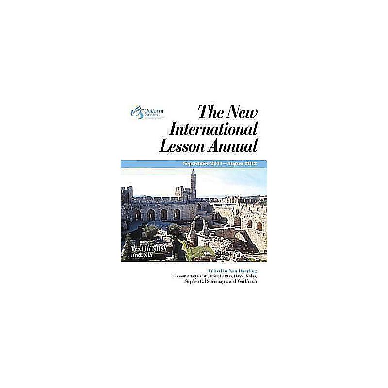 New International Lesson Annual 2011-2012