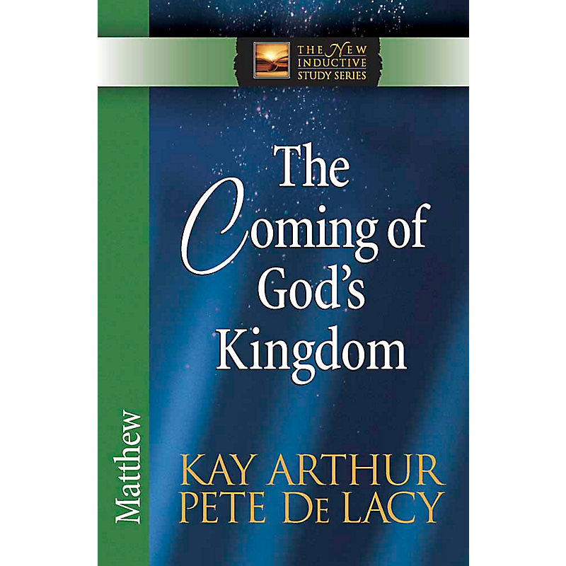 The Coming of God's Kingdom: Matthew