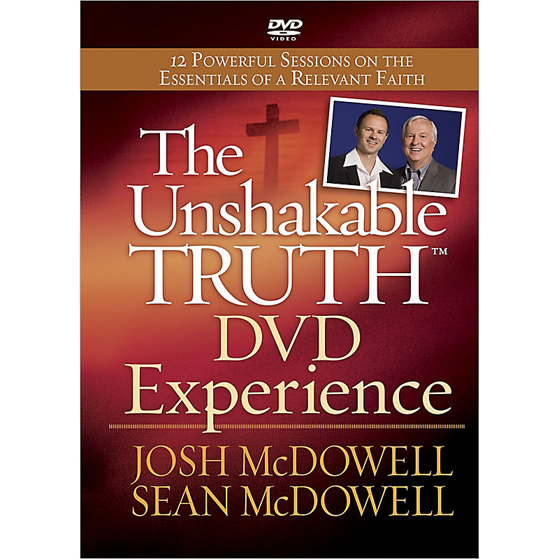 The Unshakable Truth? DVD Experience: 12 Powerful Sessions on the Essentials of a Relevant Faith