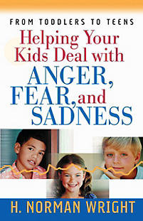 Helping Your Kids Deal with Anger, Fear, and Sadness - LifeWay Reader