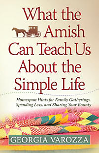 What the Amish Can Teach Us About the Simple Life - LifeWay Reader