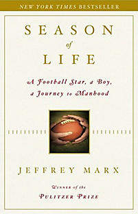 """understanding masculinity in season of life a book by jeffrey marx Jeffrey marx is the author of the legendary book """"season of life: a football star, a boy, a journey to manhood"""", which is about things that really matter in life, relationships and masculinity the book gives many life lessons, shows real things that matter, the importance of the relationships and much more."""