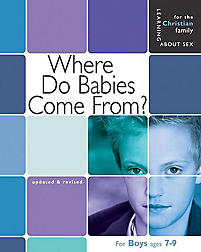 Where Do Babies Come From?: Boy's Edition