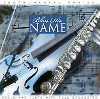 Bless His Name; Cello and Flute