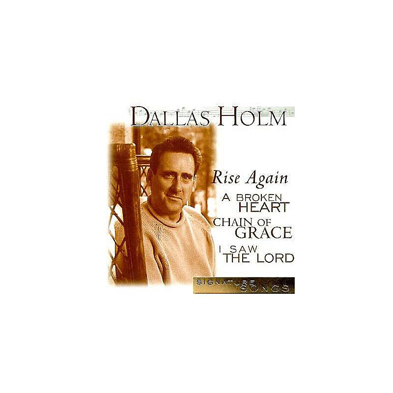 Dallas Holm: Signature Songs
