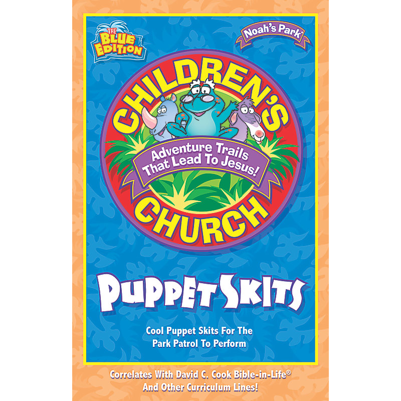 Children's Church Puppet Skits: Cool Puppets Skits for the Park Patrol to Perform