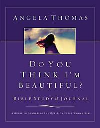 Do You Think I'm Beautiful? Bible Study & Journal