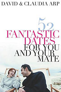 52 Fantastic Dates for You and Your Mate