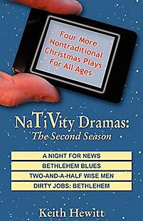 Nativity Dramas: The Second Season
